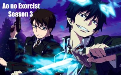 Ao no Exorcist Season 3
