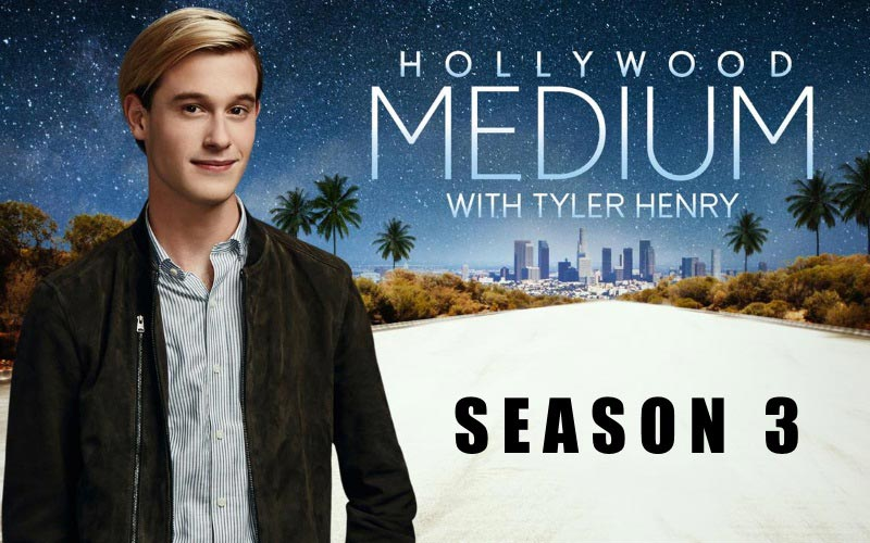 Hollywood Medium With Tyler Henry Season 3