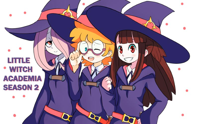 Little Witch Academia Season 2
