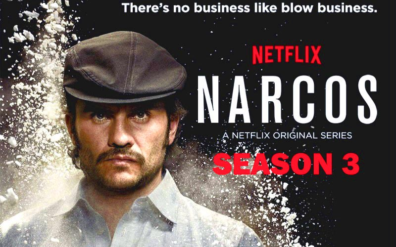 narcos season 3 release date breaking news trailer and