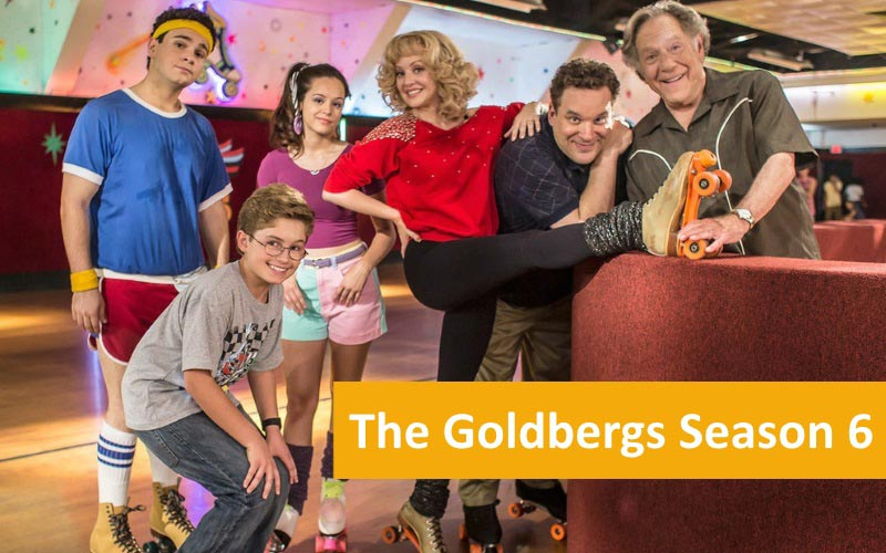 The Goldbergs Season 6, release date