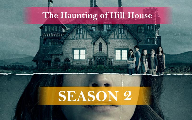 The Haunting of Hill House Season 2 Release date