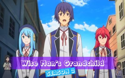 Wise Man's Grandchild Season 2