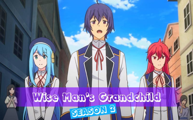 Wise Man's Grandchild Season 2 release date