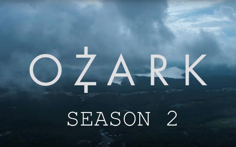 Ozark Season 2 by Netflix