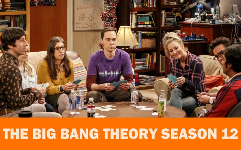 The Big Bang Theory Season 12 release date, trailer and posters